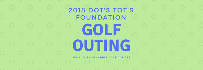 Dot's Tots Golf Outing